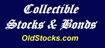 Collectible Stocks and Bonds